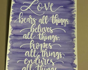Love bears all things, 1 Corinthians 13:7, watercolor, wall art