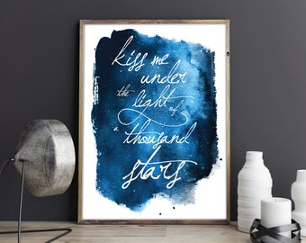 Kiss Me Under the Light of a Thousand Stars Ed Sheeran Thinking Out Loud Lyrics Watercolour Night Sky Couples Wall Art Anniversary Print