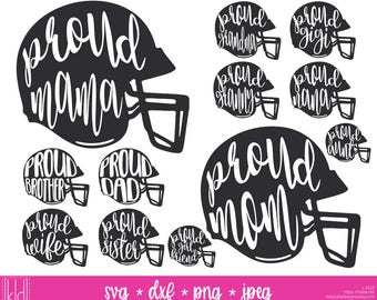 26 Proud Football Bundle - Football Helmet svg files - Football Mama, Mom, Dad, Sister, Brother, Aunt, Grandma, GiGi, Granny, Nana, and Wife