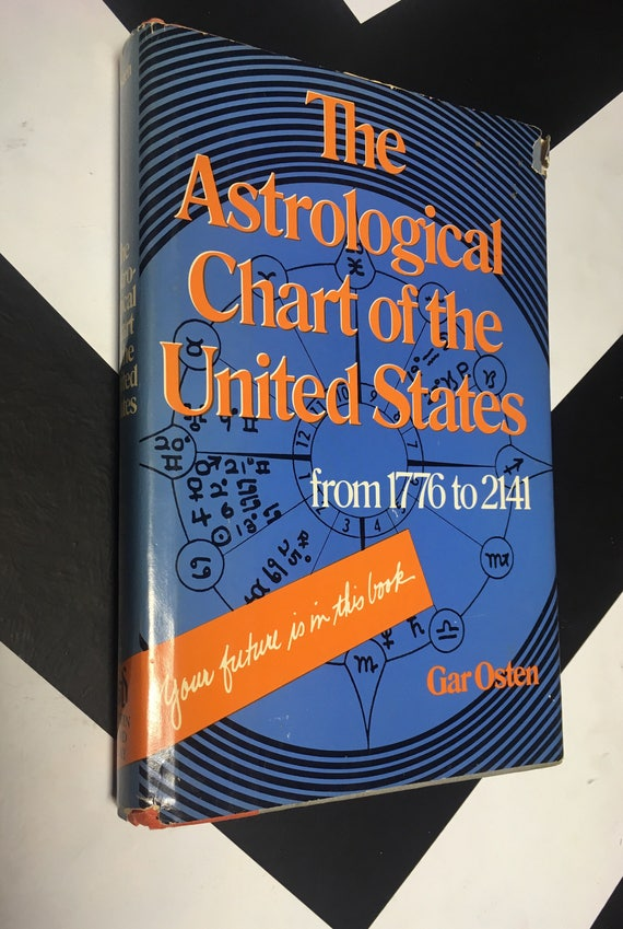 The Astrological Chart of the United States 1776-2141 by Gar Osten vintage esoteric occult astrology book (Hardcover, 1976)