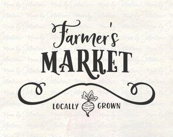 Farmers market svg, farm svg, farmhouse svg, rustic svg, farmhouse sign svg, farmhouse cut files, farmers market sign, kitchen svg, home svg