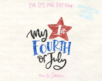 First 4th of July svg, 4th of July Svg, fourth of july svg, memorial day svg, svg files for cricut, cricut designs, svg files, baby svg