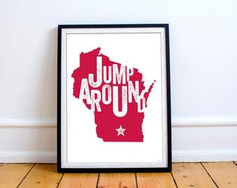 University of Wisconsin UW Madison Badgers Jump Around Poster 8 x 10