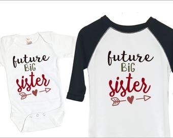 Future Big Sister Shirt, Announcement Shirt, Big Sister Gift, Big Sister Raglan Shirt, Big Sister To Be, Big Sister Tshirt, Promoted to Big