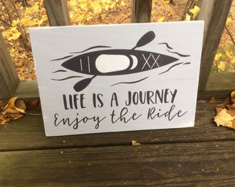 Life Is A Journey Enjoy the Ride wood pallet sign, kayak sign, river decor, lake decor, gray and white, inspirational quote,  cottage decor