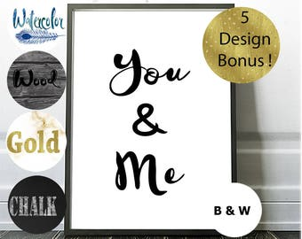 Typography Wall Art, You and Me, Home Quote Decor, Lovers Prints, Bedroom Poster, Printable Wall Decor, Inspirational Quote, Cursive Prints