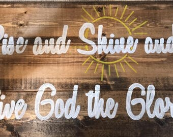 Wall decor - Rise and Shine - wooden sign