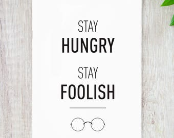Stay Hungry, Stay Foolish // Steve Jobs Quote // Christmas Gift // Travel Gifts // Stocking Stuffer // Stocking Filler // Secret Santa