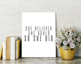 She Believed She Could So She Did Printable Quote, Inspirational Art, Digital Ar, Framed Quote, Believe in Yourself, Motivational, Gift Idea