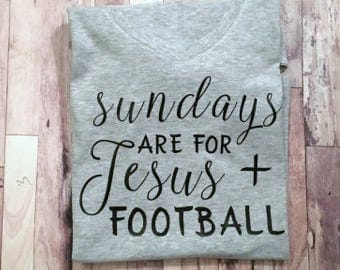 Sundays are for Jesus and Football - Womens Shirt