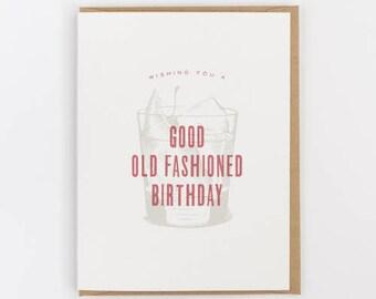 wishing you a good old fashioned birthday