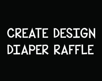 customized Diaper raffle design to my invitation