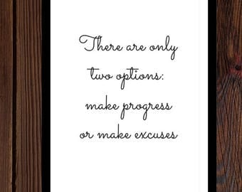 Motivational quote, There are only two options, Digital download