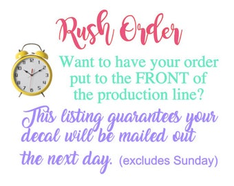 Rush Order, Front of the Line Production,  Fast Order