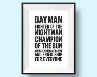 Dayman - It's Always Sunny In Philadelphia  Quote Print - PRINTABLE, Digital Download