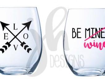 Valentine's Day / Love / Anniverary Stemless Wine Glasses 2 DESIGNS
