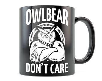 DnD Mug - Owlbear Don't Care - RPG Pathfinder Mug Dungeon Master D20 Dungeons and Dragons Inspired Ceramic Coffee Mug Black/White 11oz 15oz