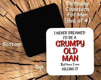 Grumpy Old Man Coaster Set of 4 - Best Birthday Party Favors For 50th 60th 70th 80th Birthday - Gag Gift for Men Dad Husband Coworker Friend