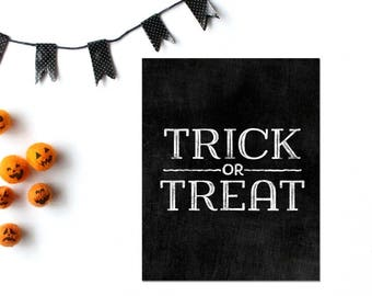 Trick or Treat, Halloween Printable, Scary Halloween Sign, Halloween Digital, Printable Halloween, Halloween Party Decor, Halloween Wedding