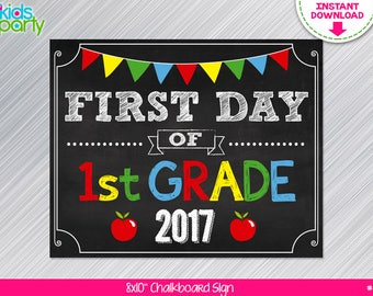 INSTANT DOWNLOAD First Day of 1st grade School Sign Print Yourself, First Day of First Grade Chalkboard Sign Digital File
