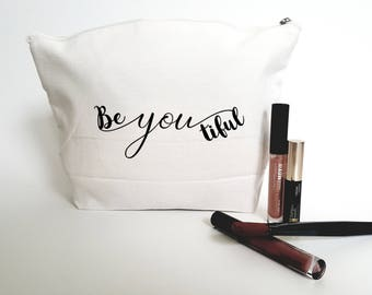 Be you tiful Canvas Make Up Bag - Toiletry bag- large cosmetic bag- Inspirational quote- Personalized cosmetic bag-Quote bag  - Make Up Case