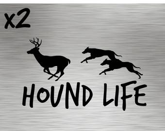 TWO - Hound Life Decals - Stickers Vinyl Hunting Deer Buck Dog