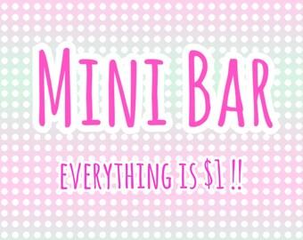 Mini Bar Dollar Section