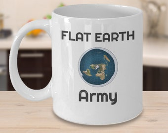 Flat earth Army coffee mug - not a globe flat earther conspiracy theory gift