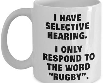 SELECTIVE HEARING RUGBY Mug - Rugby Gifts, Rugby Player Gifts, Rugby Fan Gifts, Rugby Coffee Mug, Rugby Mugs, Rugby Player Christmas Gift
