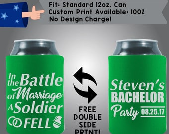 In The Battle of Marriage A Soldier Fell Name's Bachelor Party Date Collapsible Fabric Bachelor Party Can Cooler Double Side Print (Bach44)