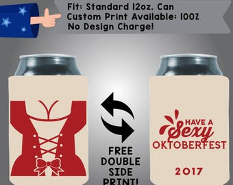 Have a sexy oktoberfest 100% Custom Cooler Collapsible Fabric Can Cooler Double Side Print (Oktoberfest09)