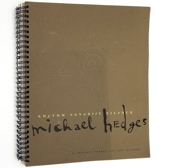 Michael Hedges: Rhythm Sonority Silence 1995 Sheet Music Songbook - Stropes Editions