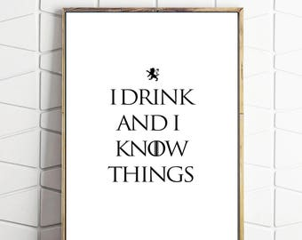 Game of thrones art with famous quote from Tyrian. Choose from simple black and white or Lanister colours with a vintage look.