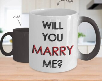 Color Changing Coffee Mug - Will You Marry Me - Proposal - Romantic Mug - Heat Changing Mugs - Custom Coffee Mugs - Marriage Gift - Gift Her