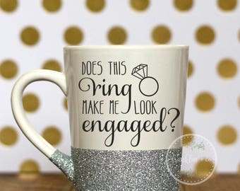 Does this Ring Make Me Look Engaged? | 14oz Coffee Mug