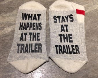 What Happens At The Trailer ... Stays At The Trailer (Socks)