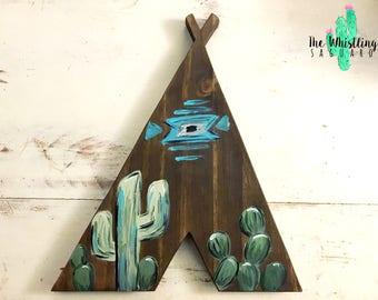 Teepee Cutout - Wood Teepee - Cactus Decor - Teepee with Cactus - Desert Teepee - Whimsical Teepee - Western Decor - Nursery Decor Teepee