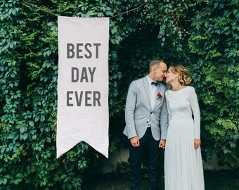 Modern Best Day Ever Wedding Banner, Party Prop, Whimsical Canvas Sign, Outdoor Wedding Decor, Wedding Sign, Photo Background, Canvas Sign
