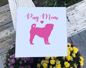 Pug Mom Decal Vinyl Decal