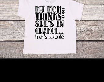 Mom Thinks She's In Charge Tee