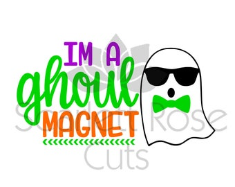 Im a Ghoul magnet BOY halloween SVG cut file for silhouette cameo and cricut