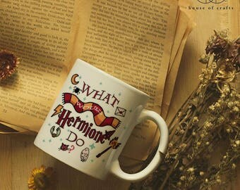 What Would Hermione Do? - Mug