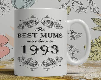 Mum 25th birthday mug mum 25 birthday mug for mum gift ideas for mum present for mum, Any year available on request FF B Mum 1993