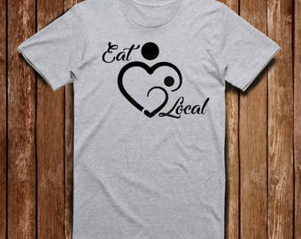 Eat Local T Shirt
