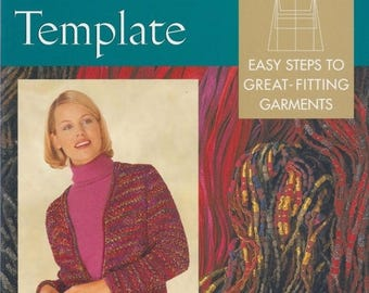 Summer Sale A Knitter's Template: Easy Steps to Great-Fitting Garments by Laura Militzer...