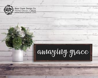 Amazing Grace Sign / Wood Prayer Sign / Wood Hymn Sign / Amazing Grace Wood Sign / Farmhouse Housewarming Gift / Amazing Grace Wall Art /