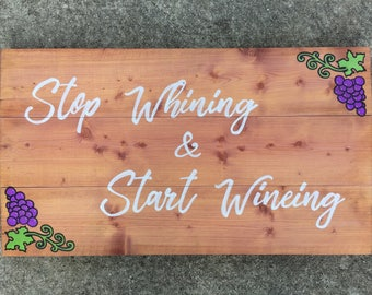 Stop Whining & Start Wineing