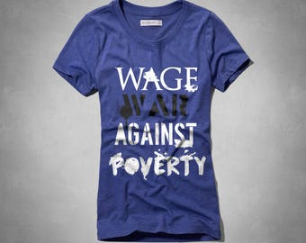 War against poverty - ladies t-shirt