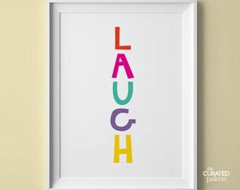 Laugh Printable Poster Laugh Print Printable Décor Laugh Poster Playroom Wall Art Children Art Typography Print for Playroom Printable Sign