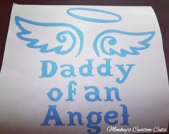 Daddy of an Angel Car Decal, Daddy of an Angel Decal, Daddy of an Angel, Car Decal, Decal, Miscarriage Awareness, Infant Loss, Child Loss